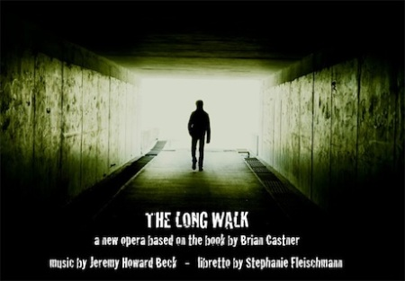 The Long Walk Opera