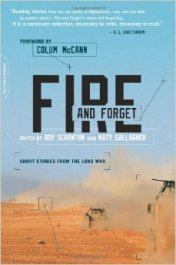The 2013 Fire and Forget anthology of short war fiction featured a who's-who of established and soon-to-be-prominent war writing authors.